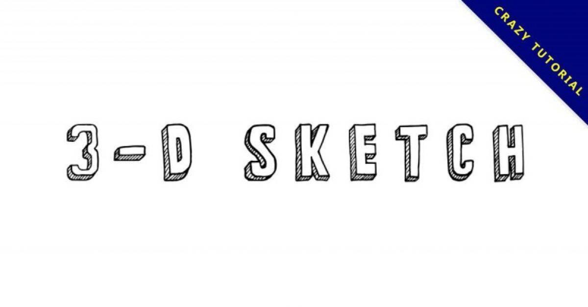 【3D字体】3-D Sketch 3D立体字型下载,可用于封面样式