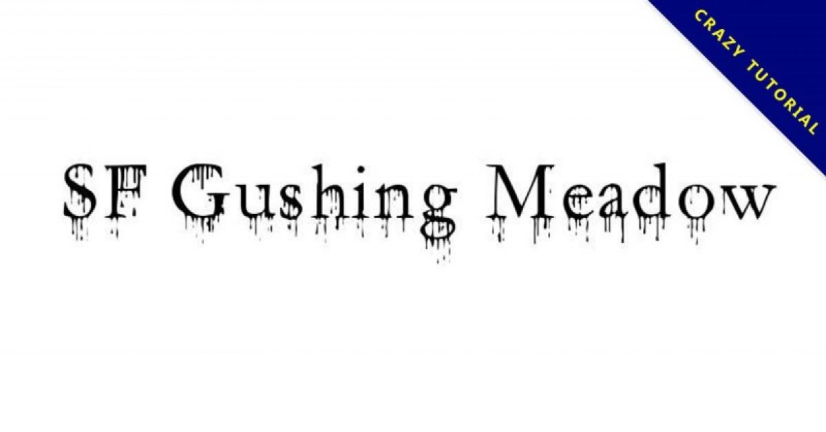 【滴血字体】Gushing Meadow 滴血字体下载,恐怖片可用