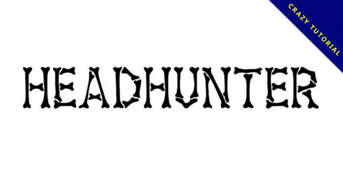 【骨头字体】 Headhunter 人类骨头字体下载