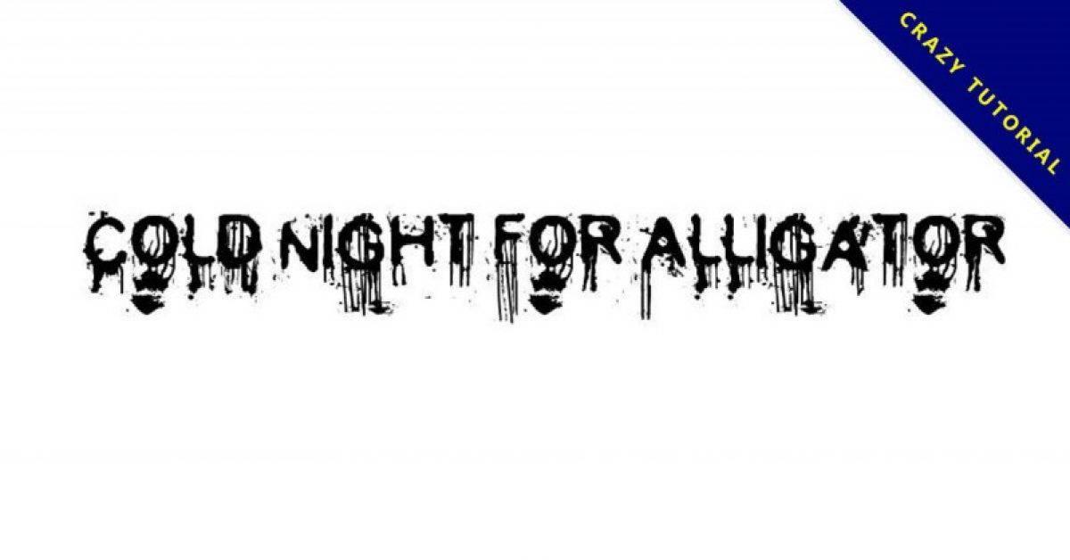 【流血字体】Cold Night 可怕流血字体下载,鬼片可用