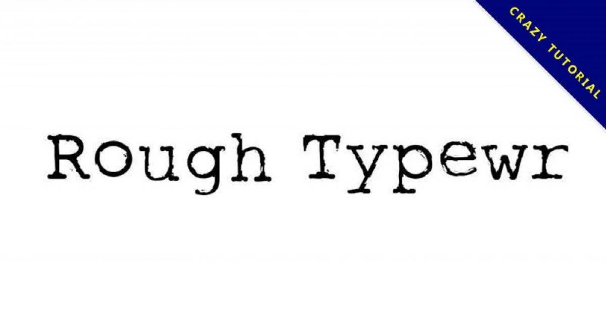 【电报字体】Rough Typewriter 老旧电报字体下载