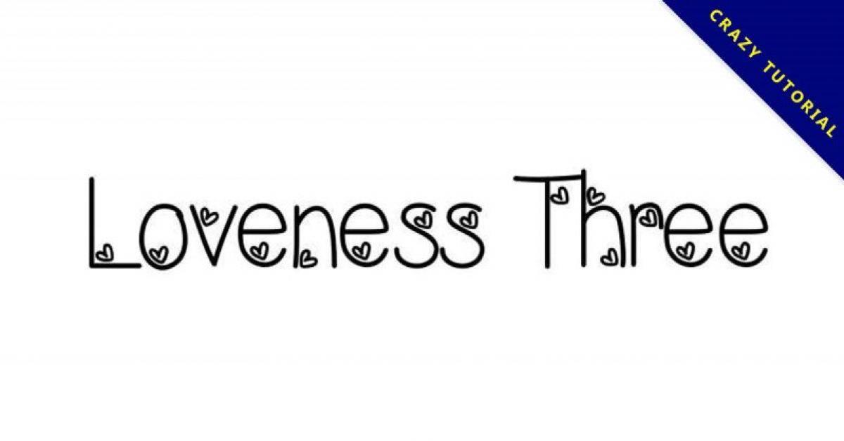 【爱心字型】Loveness Three 爱心字型下载